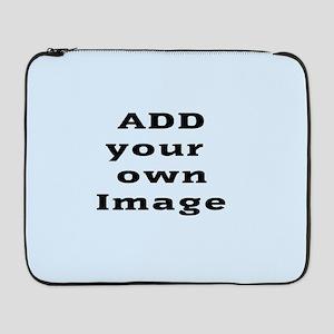 "Add Image 17"" Laptop Sleeve"