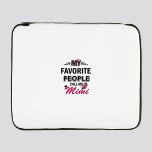 "My Favorite People Call Me Mimi 17"" Laptop Sleeve"