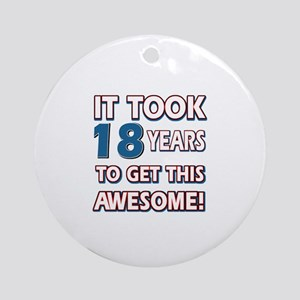 18 Year Old birthday gift ideas Ornament (Round)