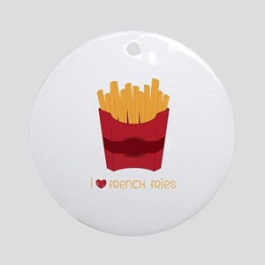 Love French Fries Round Ornament