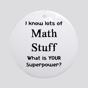 math stuff Ornament (Round)