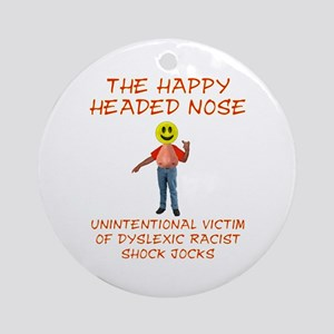 Happy Headed Nose Ornament (Round)