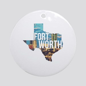 Fort Worth, Texas  Round Ornament