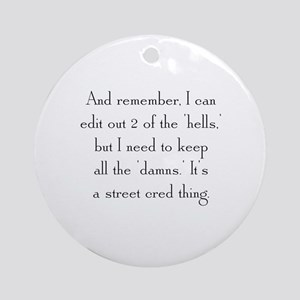 Street Cred Thing Ornament (Round)