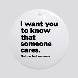 Someone Cares Ornament (Round)