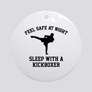 Sleep With A Kickboxer Ornament (Round)