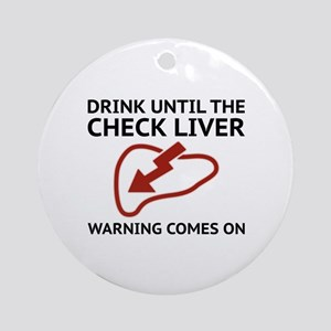 Check Liver Warning Ornament (Round)