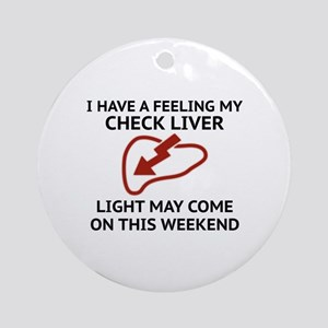 Check Liver Light Ornament (Round)