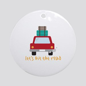 Lets hit the road Ornament (Round)
