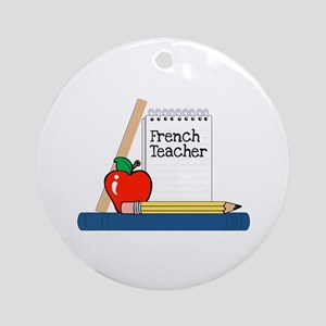 French Teacher (Notebook) Ornament (Round)