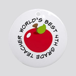 World's Best 4th Grade Teacher Gift Ornament (Roun