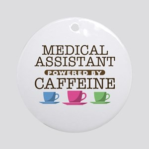 Medical Assistant Powered by Caffeine Round Orname