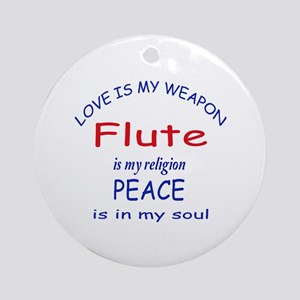 Flute is my religion Round Ornament