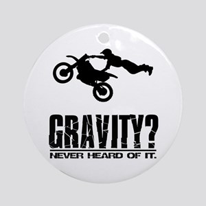 Gravity? Motocross Ornament (Round)