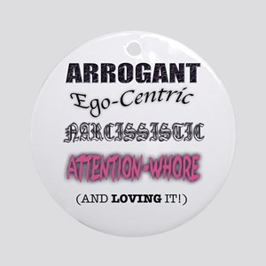 Attention Whore Ornament (Round)