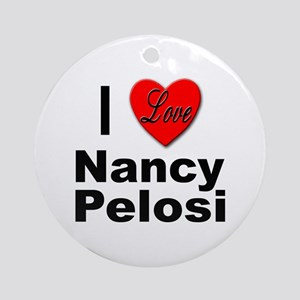 I Love Nancy Pelosi Ornament (Round)