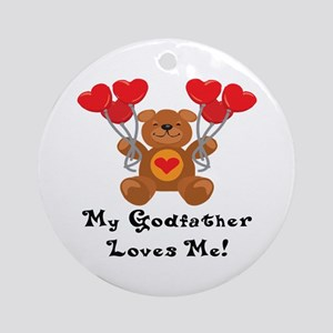 My Godfather Loves Me! Ornament (Round)
