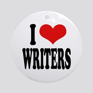 I Love Writers Ornament (Round)