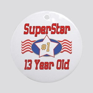 Superstar at 13 Ornament (Round)