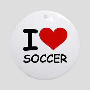 I LOVE SOCCER Ornament (Round)