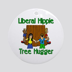 Liberal Hippie Tree Hugger Ornament (Round)