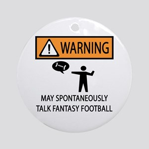 Talks About Fantasy Football Ornament (Round)