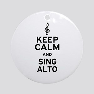 Keep Calm Sing Alto Ornament (Round)