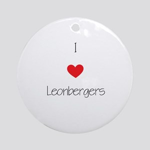 I love Leonbergers Round Ornament