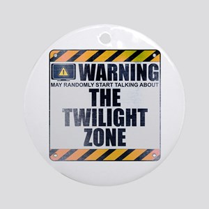 Warning: The Twilight Zone Round Ornament