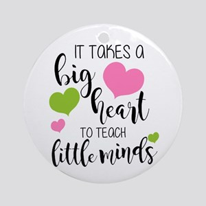 Big Heart Teacher Round Ornament