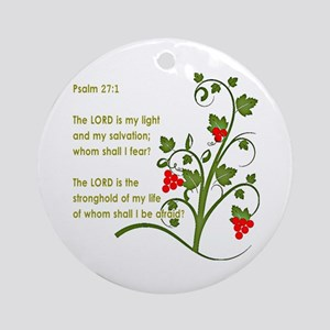 Psalm 27 1 Ornament (Round)