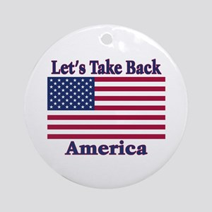 Take Back America Ornament (Round)