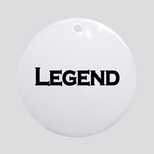 Legend Ornament (Round)