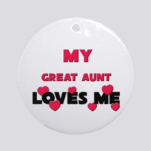 My GREAT AUNT Loves Me Ornament (Round)