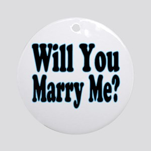 Will You Marry Me? His Ornament (Round)