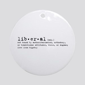 Liberal By Definition Ornament (Round)