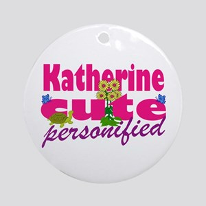 Cute Katherine Ornament (Round)
