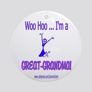 WOO HOO GREAT-GRANDMA Ornament (Round)