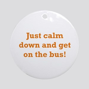 Get on the Bus Ornament (Round)
