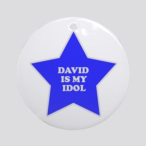 David Is My Idol Ornament (Round)