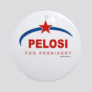 Pelosi for President Ornament (Round)
