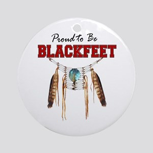 Proud to be Blackfeet Ornament (Round)