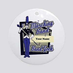 Custom Marching Band Geek(Blue) Ornament (Round)
