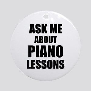 Ask me about Piano lessons Ornament (Round)