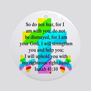 PRETTY ISAIAH 41:10 Ornament (Round)