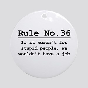 Rule No. 36 Ornament (Round)