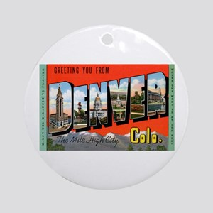 Denver Colorado Greetings Ornament (Round)