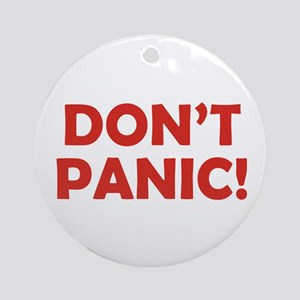 Don't Panic! Ornament (Round)
