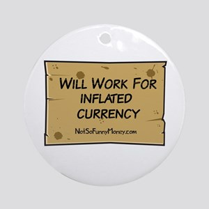 Will Work Inflation 2 Ornament (Round)