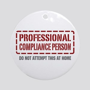 Professional Compliance Person Ornament (Round)